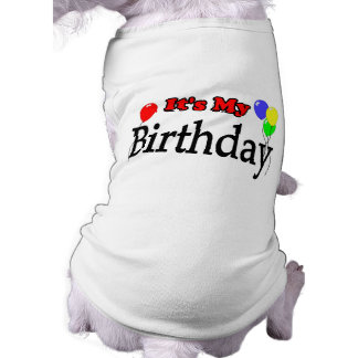 Es mis globos del cumpleaños playera sin mangas para perro