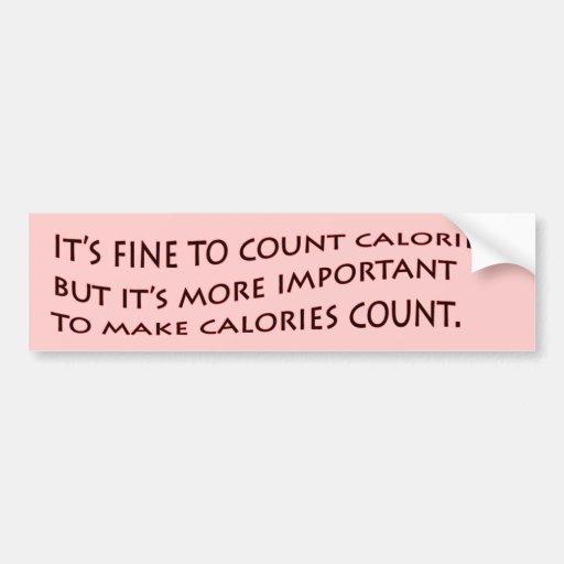 Es muy bien contar calorías… etiqueta de parachoque
