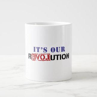 Es nuestra revolución taza grande