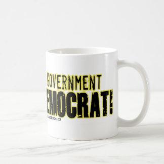 ¡Es nuestro gobierno - voto Demócrata! Tazas De Café