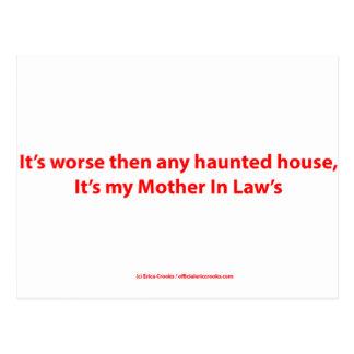 Es peor entonces cualquier casa encantada, él es postal