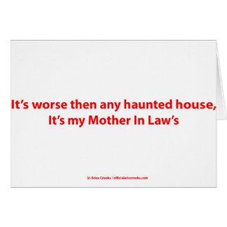 Es peor entonces cualquier casa encantada, él es tarjeta de felicitación