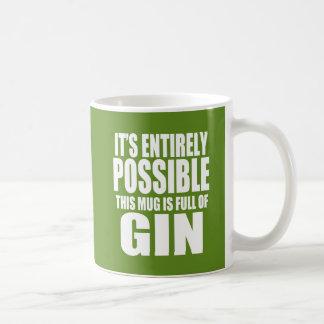 Es posible esto es mi taza de la ginebra