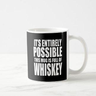 Es posible esto es mi taza del whisky