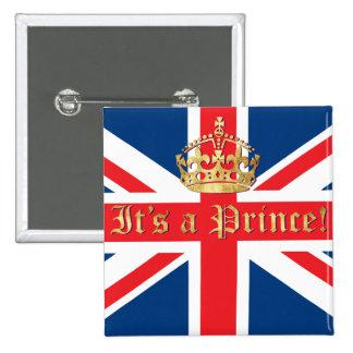 ¡Es príncipe! Pin Cuadrada 5 Cm
