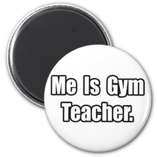 Es profesor de gimnasio imán redondo 5 cm