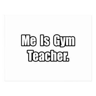 Es profesor de gimnasio tarjeta postal
