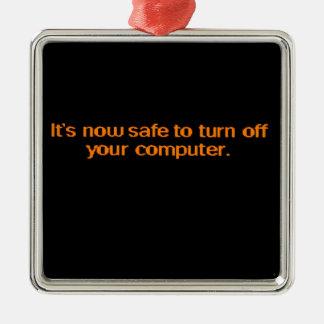Es seguro ahora apagar su ordenador adorno navideño cuadrado de metal