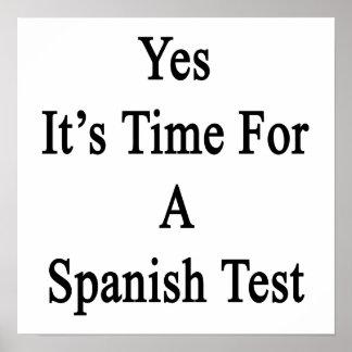 Es sí hora para una prueba española póster
