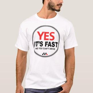 ¡Es sí rápido! Playera