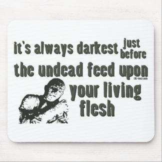 Es siempre el más oscuro tapetes de raton