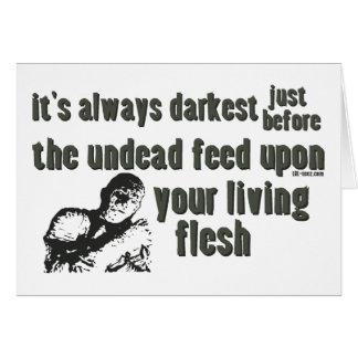 Es siempre el más oscuro tarjeta