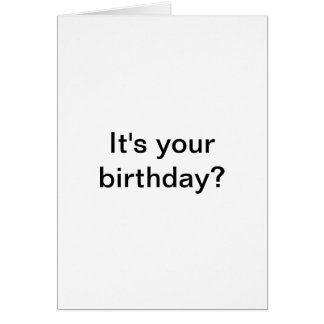 ¿Es su cumpleaños? Yo Gusta. Tarjeta de cumpleaños