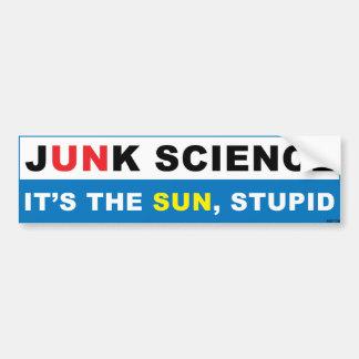 Es The Sun, estúpido Pegatina Para Auto