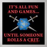 Es toda la diversión y juegos hasta alguien Rolls  Poster