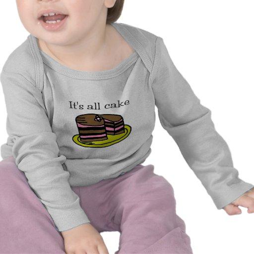 ¡Es toda la torta! Camiseta