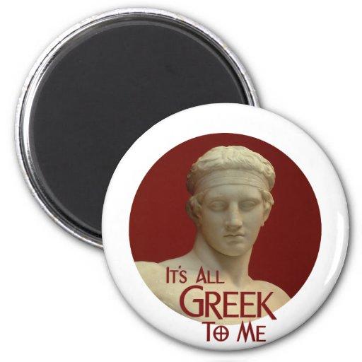 Es todo el Griego a mí imán