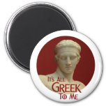 Es todo el Griego a mí Imán De Frigorifico