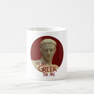 Es todo el Griego a mí Taza De Café