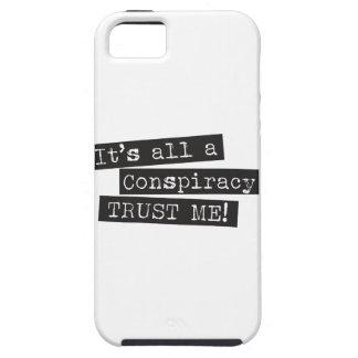 ¡Es todo el una conspiración me confía en! Funda Para iPhone SE/5/5s