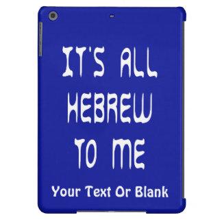Es todo hebreo a mí funda para iPad air