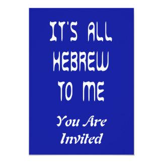 Es todo hebreo a mí invitación 12,7 x 17,8 cm