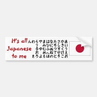 Es todo japonés a mí pegatina para el parachoques pegatina para auto