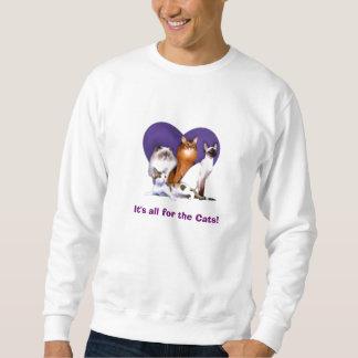 ¡Es todo para los gatos! ¡Camisetas de todas las Sudadera