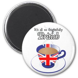 Es todo tan espantosamente Británicos Imán Redondo 5 Cm