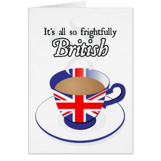 Es todo tan espantosamente Británicos Tarjeta De Felicitación