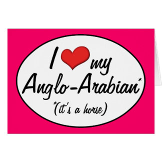 ¡Es un caballo! Amo mi Anglo-Árabe Tarjeton