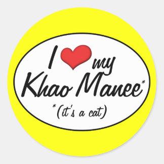 ¡Es un gato! Amo mi Khao Manee Etiquetas Redondas