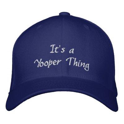 Es un gorra bordado cosa de Yooper Gorra De Beisbol
