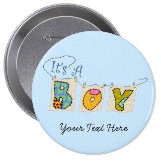 Es un muchacho acolchado - la invitación B-RN-3 Pin Redondo 10 Cm