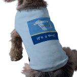 ¡Es un muchacho! El tanque del perro - azul Camisa De Mascota