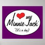 ¡Es un perro! Amo a mi Minnie Jack Poster