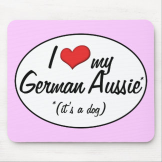 ¡Es un perro! Amo mi Aussie alemán Alfombrillas De Ratón