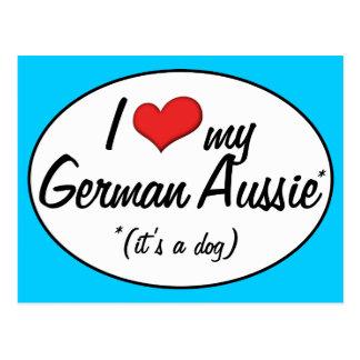 ¡Es un perro! Amo mi Aussie alemán Postales