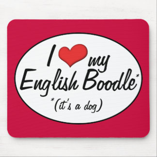 ¡Es un perro Amo mi Boodle inglés Tapete De Ratón