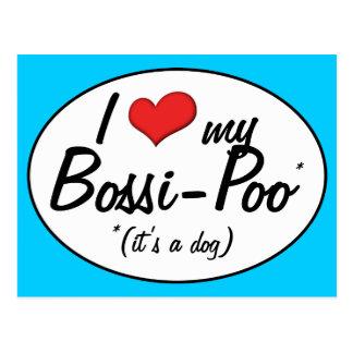 ¡Es un perro! Amo mi Bossi-Poo Postales