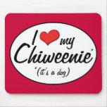 ¡Es un perro! Amo mi Chiweenie Alfombrilla De Raton