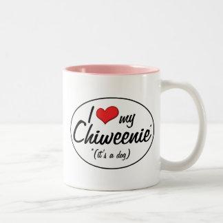 ¡Es un perro Amo mi Chiweenie Taza