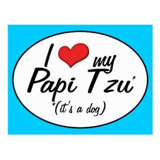 ¡Es un perro! Amo mi Papi Tzu Postales