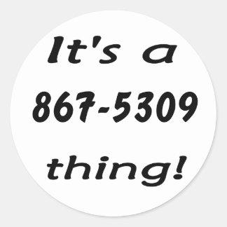 es una cosa 867-5309 pegatina redonda