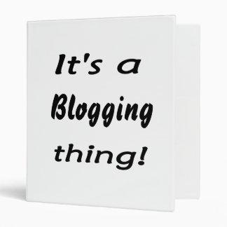 ¡Es una cosa blogging!