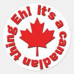 ¡Es una cosa canadiense Eh! Etiquetas Redondas