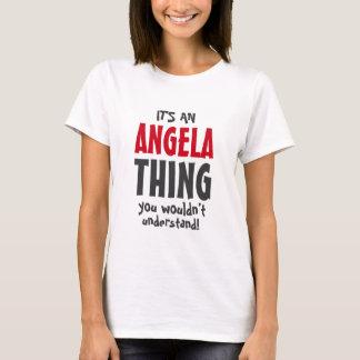 Es una cosa de Angela que usted no entendería Playera