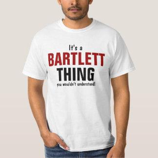 Es una cosa de Bartlett que usted no entendería Playera
