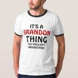 Es una cosa de Brandon que usted no entendería Poleras