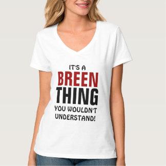 ¡Es una cosa de Breen que usted no entendería! Playera